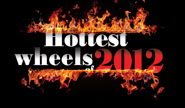 Hottest Wheels of 2012